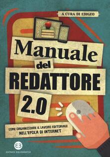 Manuale del redattore 2.0. Come organizzare il lavoro editoriale nellepoca di internet.pdf