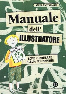 Vastese1902.it Manuale dell'illustratore. Come pubblicare album per bambini Image