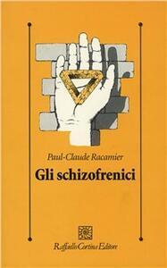 Gli schizofrenici