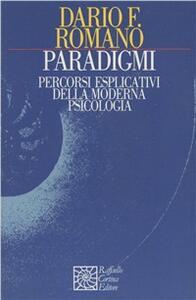 Paradigmi. Percorsi esplicativi della moderna psicologia