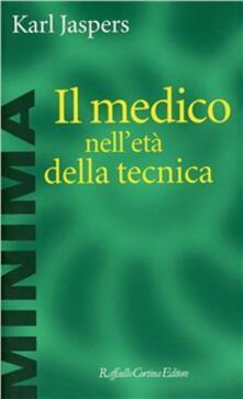 Mercatinidinataletorino.it Il medico nell'età della tecnica Image
