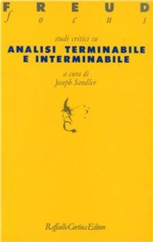 Studi critici su «Analisi terminabile e interminabile»