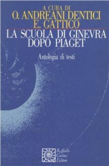 Listadelpopolo.it La scuola di Ginevra dopo Piaget Image