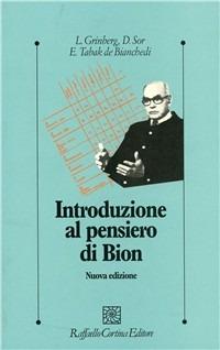 Introduzione al pensiero di Bion - Grinberg Leon Sor Dario Tabak de Bianchedi Elisabeth - wuz.it