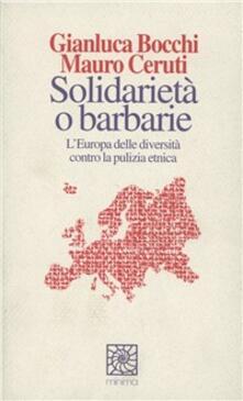 Camfeed.it Solidarietà o barbarie. L'Europa delle diversità contro la pulizia etnica Image