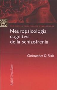Neuropsicologia cognitiva della schizofrenia