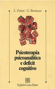 Psicoterapia psicoanalitica e deficit cognitivo