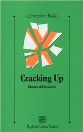 Cracking up. Il lavoro dell'inconscio