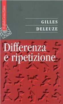 Differenza e ripetizione - Gilles Deleuze - copertina