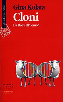 Camfeed.it Cloni. Da Dolly all'uomo? Image