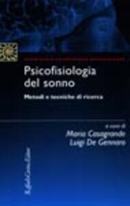 Psicofisiologia del sonno. Metodi e tecniche di ricerca