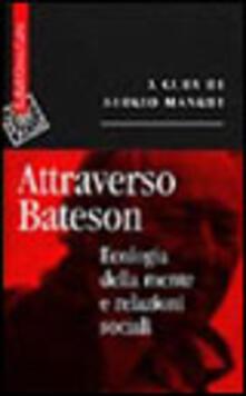 Camfeed.it Attraverso Bateson. Ecologia della mente e relazioni sociali Image