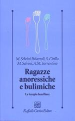 Ragazze anoressiche e bulimiche. La terapia familiare