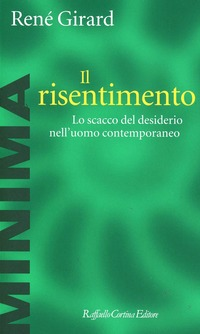 Image result for il risentimento girard