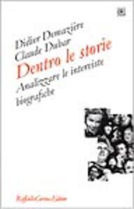 Dentro le storie. Analizzare le interviste biografiche