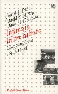 Infanzia in tre culture. Giappone, Cina e Stati Uniti