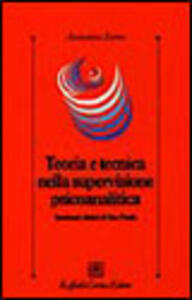 Teoria e tecnica nella supervisione psicoanalitica. Seminari clinici di San Paolo