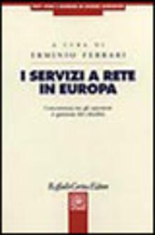 Secchiarapita.it I servizi a rete in Europa. Conferenza tra gli operatori e garanzia dei cittadini Image