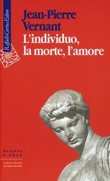 Listadelpopolo.it L' individuo, la morte, l'amore Image