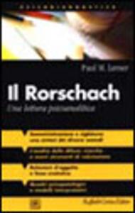 Il Rorschach. Una lettura psicoanalitica