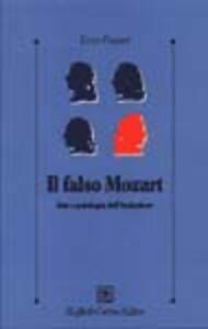 Il falso Mozart. Arte e patologia dell'imitazione