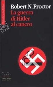 La guerra di Hitler al cancro