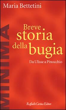 Breve storia della bugia. Da Ulisse a Pinocchio.pdf