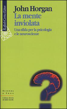 Voluntariadobaleares2014.es La mente inviolata. Una sfida per la psicologia e le neuroscienze Image