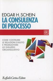 La consulenza di processo. Come costruire le relazioni daiuto e promuovere lo sviluppo organizzativo.pdf