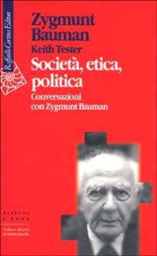 Capturtokyoedition.it Società, etica, politica, Conversazioni con Zygmunt Bauman Image