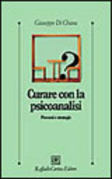 Curare con la psicoanalisi. Percorsi e strategie.pdf