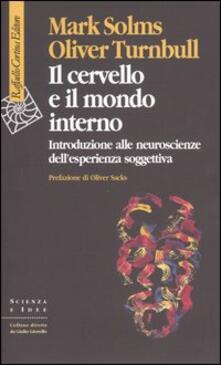 Premioquesti.it Il cervello e il mondo interno. Introduzione alle neuroscienze dell'esperienza soggettiva Image
