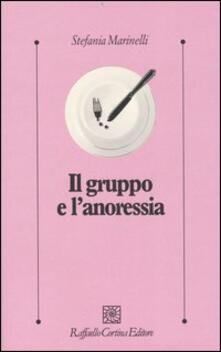 Il gruppo e l'anoressia