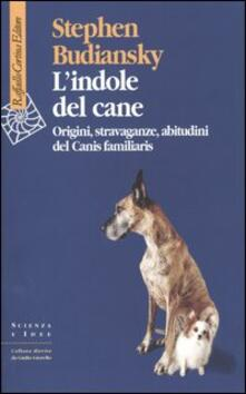Criticalwinenotav.it L' indole del cane. Origini, stravaganze, abitudini del Canis familiaris Image