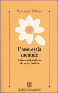Filippodegasperi.it L' anoressia mentale. Dalla terapia individuale alla terapia familiare Image