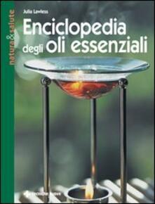 Enciclopedia degli olii essenziali - Julia Lawless - copertina