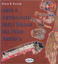 Arte e artigianato degli indiani del Nord America