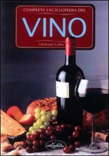 Enciclopedia completa del vino. Ediz. illustrata.pdf