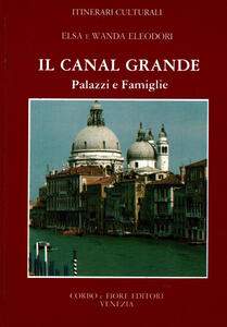 Canal Grande. Palazzi e famiglie