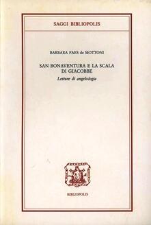 Equilibrifestival.it San Bonaventura e la Scala di Giacobbe. Letture di angelologia Image