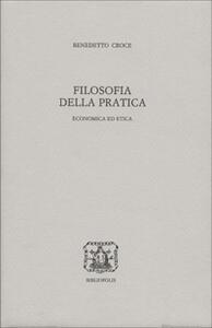 Filosofia della pratica. Economica ed etica