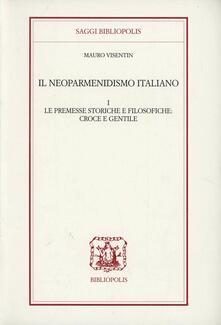 Antondemarirreguera.es Il neoparmenidismo italiano. Le premesse storico filosofiche. Croce e Gentile Image