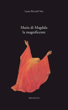 Maria di Magdala la magnificente.pdf