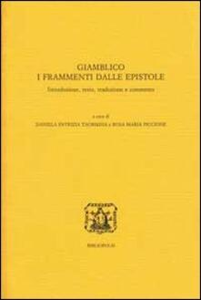 Secchiarapita.it Giamblico. I frammenti dalle epistole. Ediz. multilingue Image