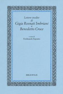 Ristorantezintonio.it Lettere inedite di Gigia Rosnati Imbriani a Benedetto Croce Image