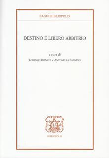 Listadelpopolo.it Destino e libero arbitrio Image