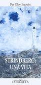 Strindberg: una vita