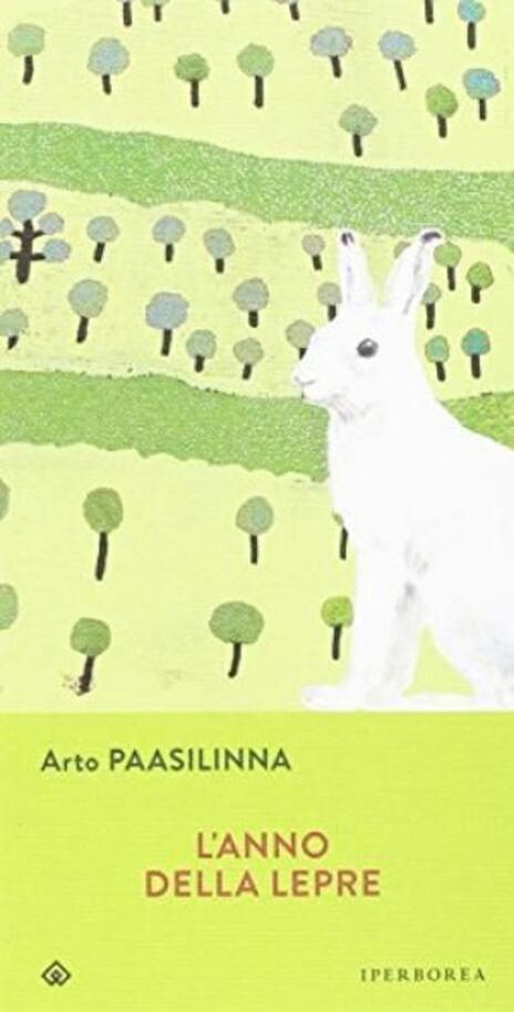 L' anno della lepre - Arto Paasilinna - 2