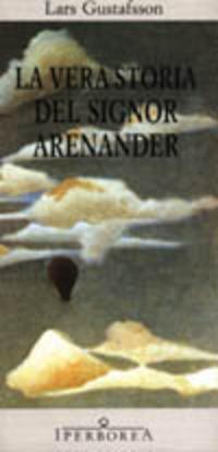 La vera storia del signor Arenander