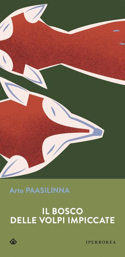 Il bosco delle volpi impiccate - Arto Paasilinna - copertina
